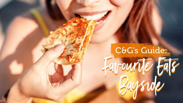 C&G's Guide: Favourite Eats Bayside