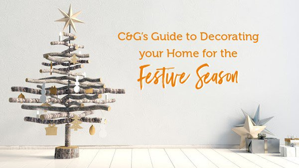 C&G's Guide to Decorating your Home for the Festive Season